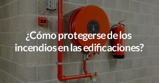 protegerse de los incendios